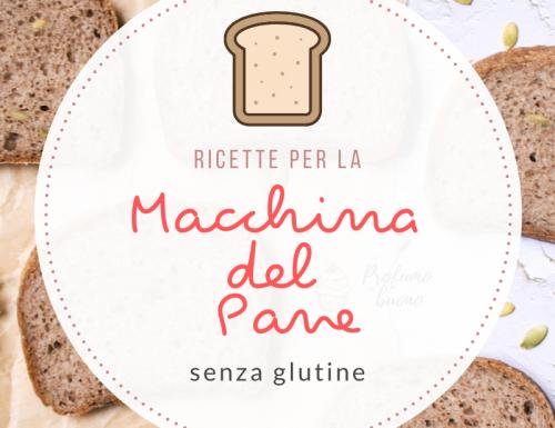 Ricette senza glutine per la macchina del pane