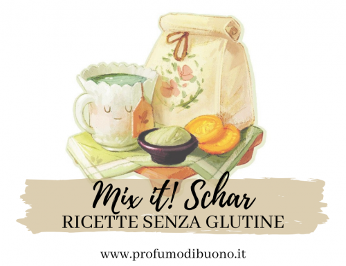 Mix it schar: ricette senza glutine per tutti i gusti!
