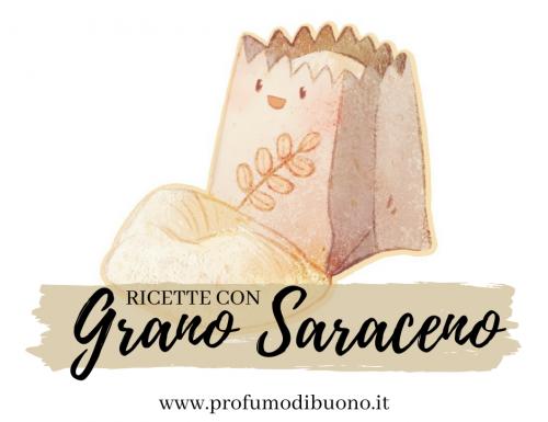 Grano saraceno: ricette e suggerimenti!