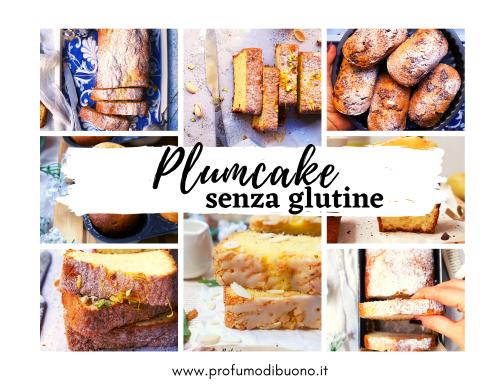 Plumcake senza glutine golosi e semplici