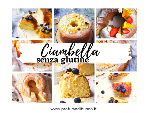 Ciambella senza glutine: ricette per tutti i gusti