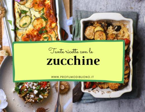 Ricette con zucchine gustose e sane